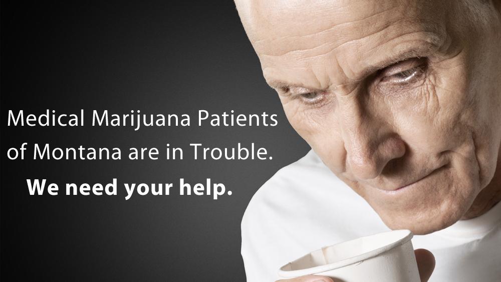 Montana Medical Marijuana Patients Need Your Help